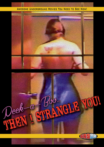 Peek-A-Boo... Then I Strangle You DVD