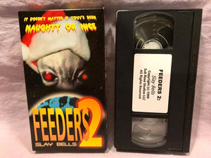 FEEDERS 2 SLAY BELLS VHS