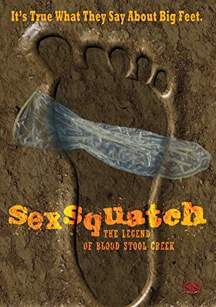 Sexsquatch: The Legend Of Blood Stool Creek DVD
