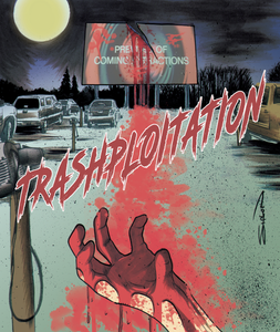 Trashploitation Bluray