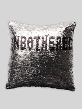 Load image into Gallery viewer, UNBOTHERED Sequin Pillowcase