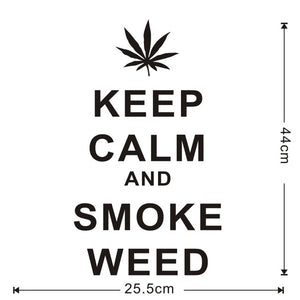 Keep Calm And Smoke Weed Removable Wall Vinyl, Decals (Many styles available)