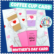 Load image into Gallery viewer, Mother's Day Coffee Card Template