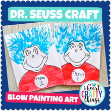 Load image into Gallery viewer, Dr. Seuss Craft -Thing 1 and Thing 2 Blow Painting Art Activity