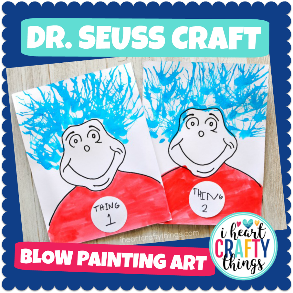 Dr. Seuss Craft -Thing 1 and Thing 2 Blow Painting Art Activity