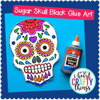Sugar Skull Black Glue Art Project -Day of the Dead Craft