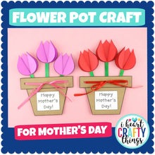 Load image into Gallery viewer, Mother's Day Flower Pot Craft