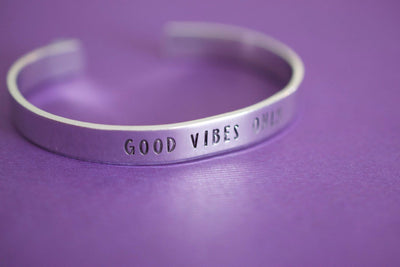 Good Vibes Only Bracelet | Hand Stamped Cuff Bracelet, Top View