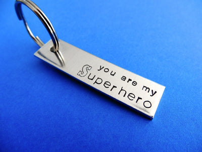 You are my superhero Keychain