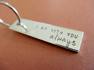 I am with you Always Keychain