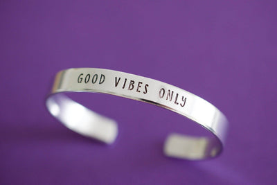 Good Vibes Only Bracelet | Hand Stamped Cuff Bracelet