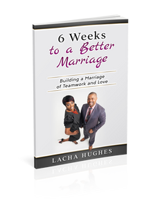 6 Weeks to a Better Marriage