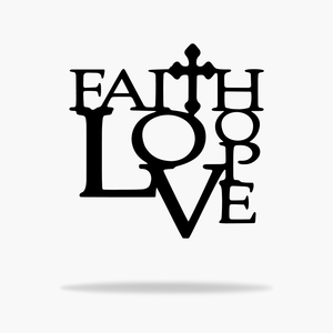 Faith Love Sign