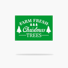 Load image into Gallery viewer, Fresh Christmas Trees Sign