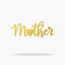 Load image into Gallery viewer, Mother Love Sign