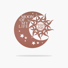 Load image into Gallery viewer, Moon of My Life Sign