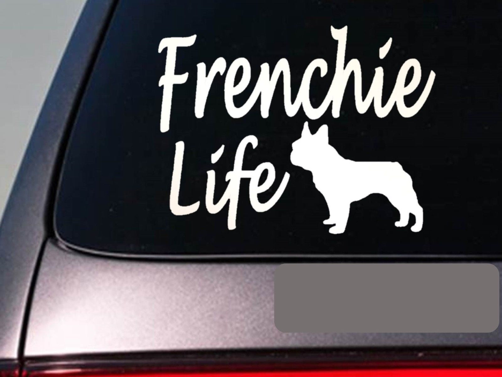 Frenchie Life Decal