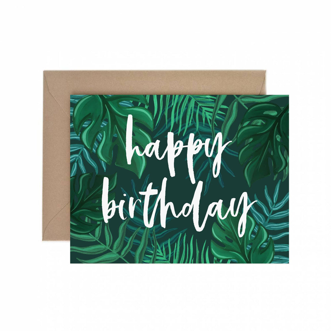Paper Anchor Co. - Tropical Foliage Happy Birthday Greeting Card