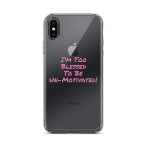 iPhone Case - Too Blessed