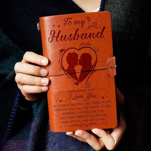 2019 To Husband- How Special You Are To Me Engraved Leather Cover Message Notebook NB034