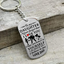 Load image into Gallery viewer, Dad To Daughter-Believe In Yourself Personalized Dog Tags 6058
