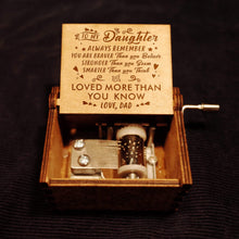 Load image into Gallery viewer, Dad To Daughter-Love You More Than You Know Engraved Wooden Music Box  MB003