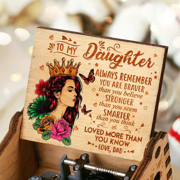 Dad To Daughter-Love You More Than You Know Engraved Wooden Music Box  MUSICBOX002