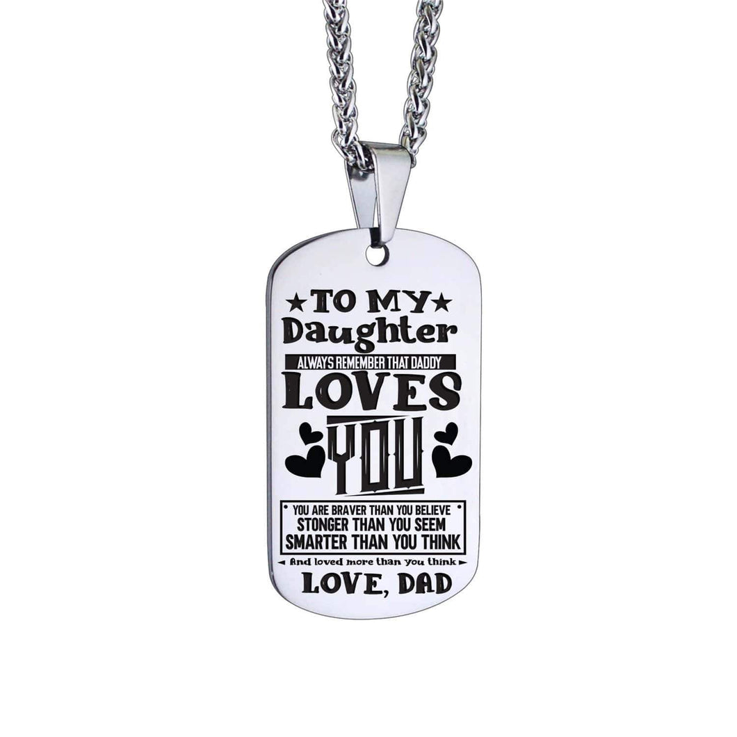 Dad To Daughter-Loved More Than You Think Personalized Dog Tags 6055 Necklace