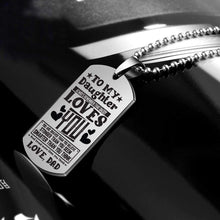 Load image into Gallery viewer, Dad To Daughter-Loved More Than You Think Personalized Dog Tags 6055