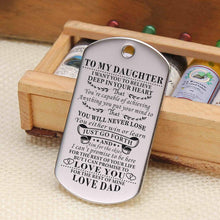 Load image into Gallery viewer, Dad To Daughter-Never Lose Personalized Dog Tags Graduation Birthday Gift 6006