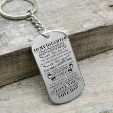 Load image into Gallery viewer, Dad To Daughter-Never Lose Personalized Dog Tags Graduation Birthday Gift 6006 Keychain