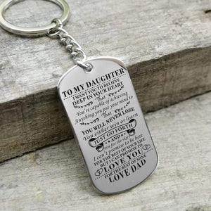 Dad To Daughter-Never Lose Personalized Dog Tags Graduation Birthday Gift 6006 Keychain
