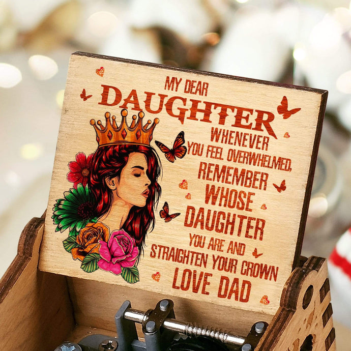 Dad To Daughter-You Are My Daughter Engraved Wooden Music Box  MUSICBOX001