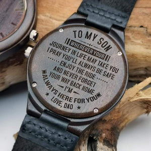 Dad to Son-Always Here For You Engraved Wooden Watch W1811