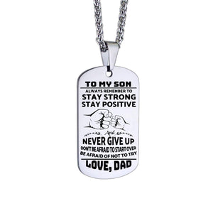 Dad To Son-Be Afraid Of Not To Try Personalized Dog Tags 6059 Necklace
