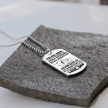 Load image into Gallery viewer, Dad To Son-Be Afraid Of Not To Try Personalized Dog Tags 6059
