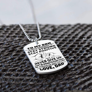 Dad To Son-Be Afraid Of Not To Try Personalized Dog Tags 6059