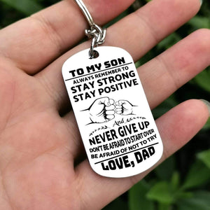 Dad To Son-Be Afraid Of Not To Try Personalized Dog Tags 6059 Keychain