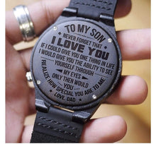 Load image into Gallery viewer, Dad to Son- How Special You Are Engraved Wooden Watch How Special You Are From Dad