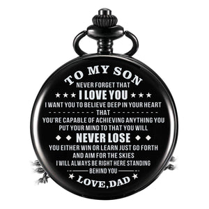 Dad To Son-Never Lose Personalized Engraved Quartz Pocket Chain Watch 4530