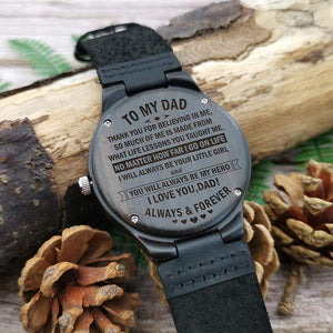 Daughter To Dad-You Will Always Be My Hero Engraved Wooden Watch W1304