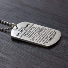 Load image into Gallery viewer, Grandma To Grandson-Do Your Best Personalized Dog Tags Graduation Birthday Gift 6005