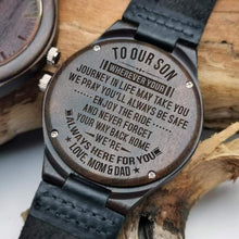 Load image into Gallery viewer, Mom Dad to Son- Always Here For You Engraved Wooden Watch W1868