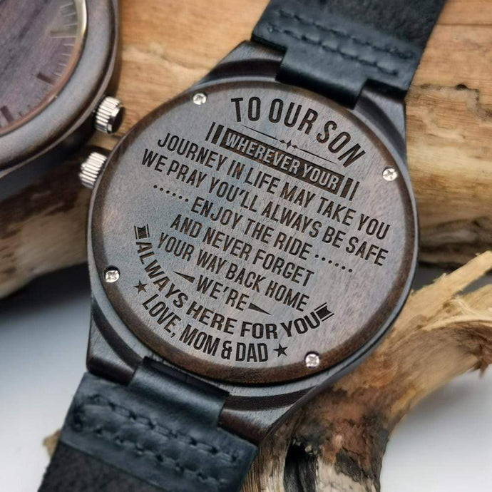 Mom Dad to Son- Always Here For You Engraved Wooden Watch W1868