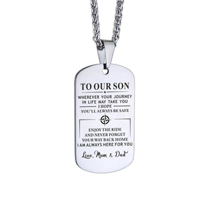 Mom Dad To Son-Always Here For You Personalized Dog Tags For Graduation Birthday Gift 6020