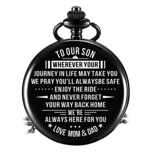 Mom Dad To Son-Always Here For You Personalized Engraved Quartz Pocket Chain Watch 4534