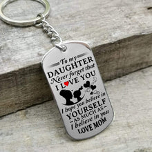 Load image into Gallery viewer, Mom To Daughter-Believe In Yourself Personalized Dog Tags 6057