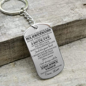 Mom To Daughter-The Best Thing Personalized Dog Tags For Graduation Birthday Gift 6028 Keychain