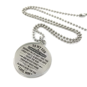 Mom To Son-Always Here For You Engraved Necklace and Key chain Necklace