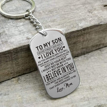 Load image into Gallery viewer, Mom To Son-Believe In You Personalized Dog Tags For Graduation Birthday Gift 6022 Keychain